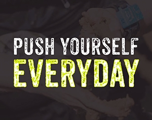 Challenge 1: Push yourself every day